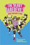 The Derby Daredevils: Kenzie Kickstarts a Team: (The Derby Daredevils Book #1)