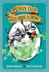 Once Upon a Crime: Batman Tales