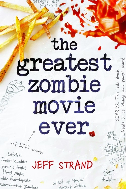 Giveaway: The Greatest Zombie Movie Ever by Jeff Strand (US & Canada Only)