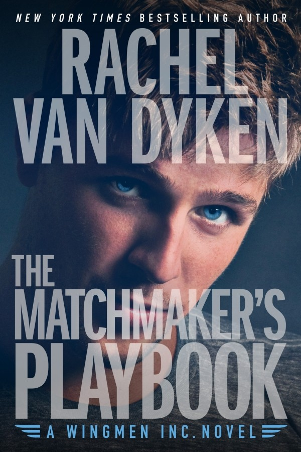 Sneak Peek: Read the First Four Chapters of The Matchmaker's Playbook by Rachel Van Dyken