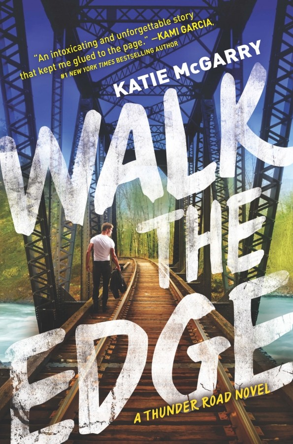 Giveaway: Walk the Edge by Katie McGarry (US Only)