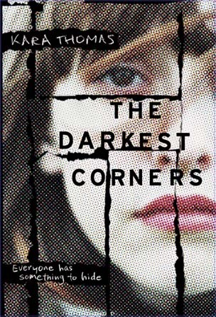 Featured Review: The Darkest Corners by Kara Thomas