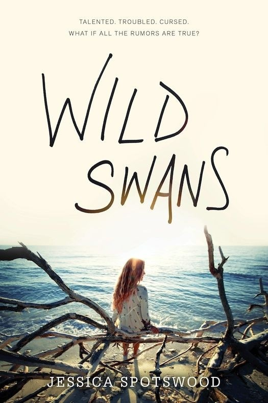 Spotlight on Wild Swans by Jessica Spotswood, Plus Giveaway!
