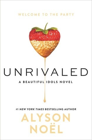 Featured Review: Unrivaled by Alyson Noel