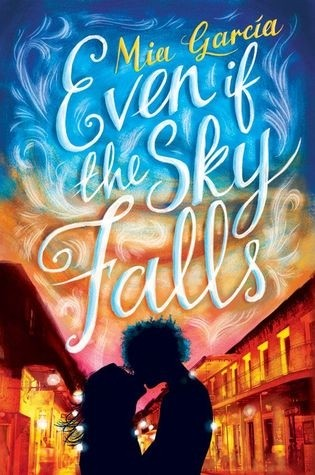Featured Review: Even If the Sky Falls by Mia Garcia