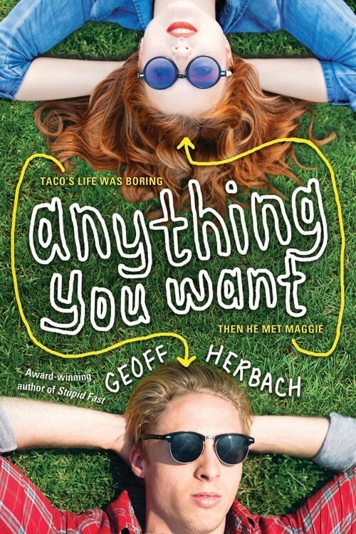 Giveaway: Anything You Want by Geoff Herbach (US & Canada Only)