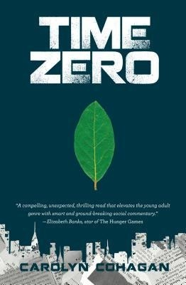 Featured Review: Time Zero by Carolyn Cohagan