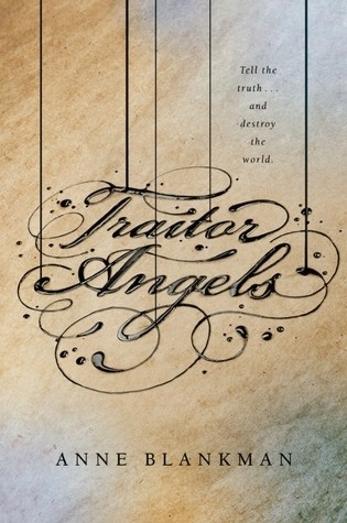 Featured Review: Traitor Angels by Anne Blankman