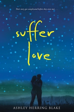 Featured Review: Suffer Love by Ashley Herring