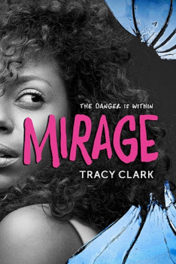 Sneak Peek: Read the first 3 chapters of Mirage by Tracy Clark + Giveaway (US Only)