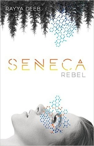 Featured Review: Seneca Rebel by Rayya Deeb