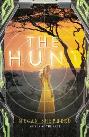 Featured Review: The Hunt (The Cage #2) by Megan Shepherd