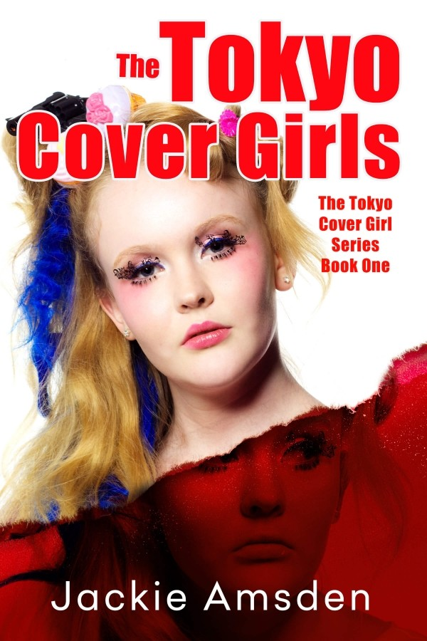 Giveaway: The Tokyo Cover Girls by Jackie Amsden (US & Canada Only)