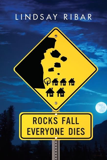 Read the first chapter of Rocks Fall Everyone Dies by Lindsay Ribar!