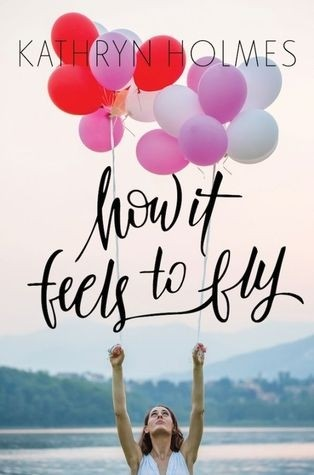 Featured Review: How It Feels To Fly by Kathryn Holmes
