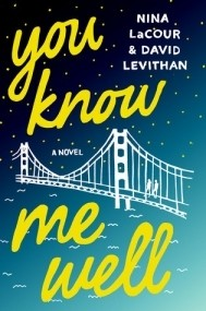 Featured Review: You Know Me Well by Nina LaCour & David Levithan
