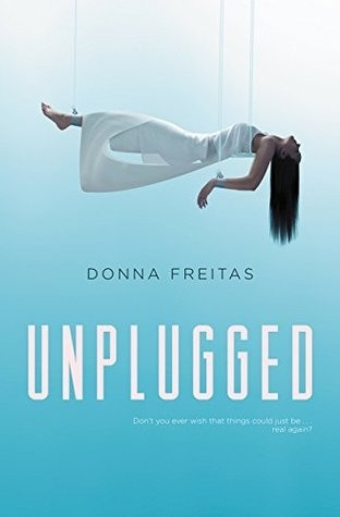 Featured Review: Unplugged by Donna Freitas