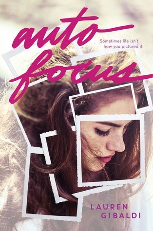 Featured Review: Autofocus by Lauren Gibaldi