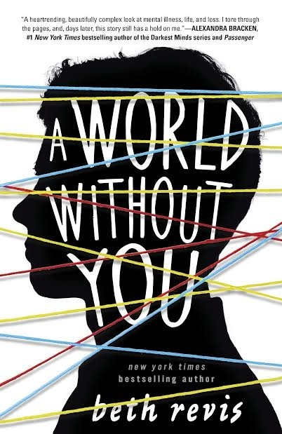 Spotlight on A World Without You by Beth Revis, Plus Excerpt & Giveaway!