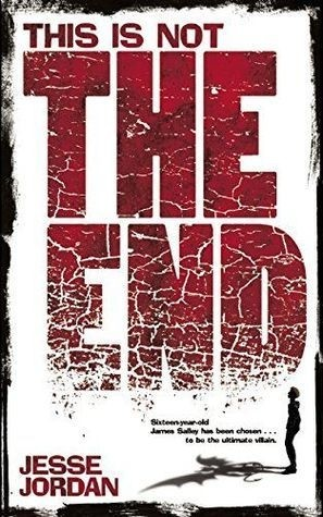 Featured Review: This is Not the End by Jesse Jordan