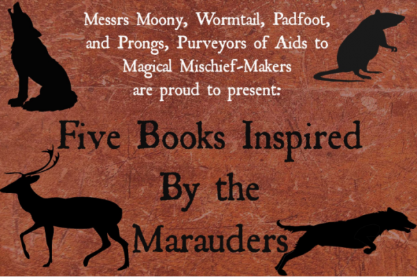Through the Pensieve: Five Book Recommendations Inspired by the Marauders