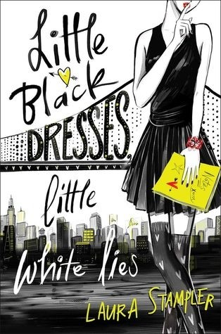 Spotlight on Little Black Dresses, Little White Lies (Laura Stampler),  Plus Excerpt & Giveaway!