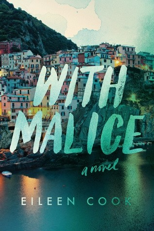 Featured Review: With Malice (Eileen Cook)