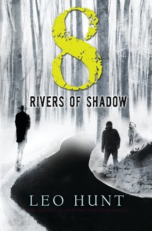 Featured Review: Eight Rivers of Shadow (Leo Hunt)