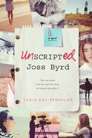 Featured Review: Unscripted Joss Byrd (Lygia Day Peñaflor)