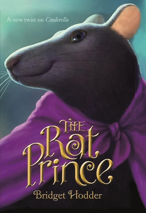 Spotlight on The Rat Prince by Bridget Hodder, Plus Excerpt & Giveaway!