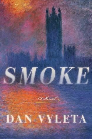 Featured Review: Smoke (Dan Vyleta)