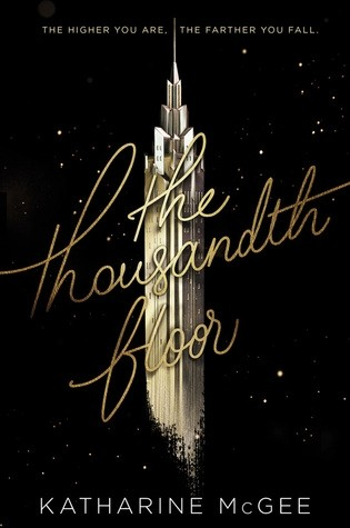 Featured Review: The Thousandth Floor by Katharine McGee