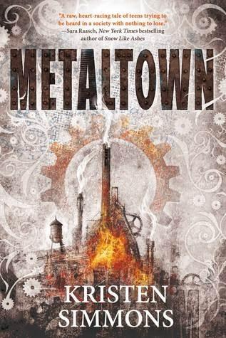 Exclusive Trailer Reveal: Metaltown (Kristen Simmons)