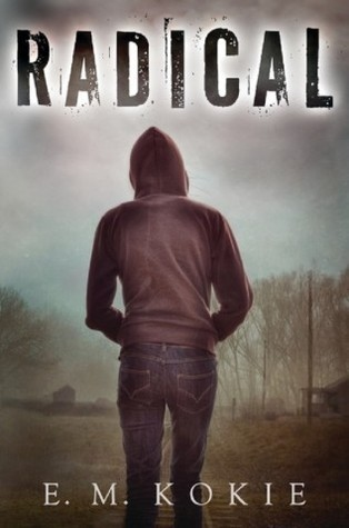 Featured Review: Radical (E.M. Kokie)