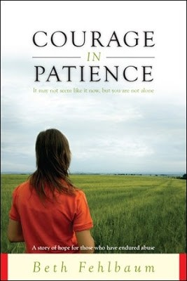 Featured Review: Courage in Patience: A Story of Hope for Those Who Have Endured Abuse by Beth Fehlbaum