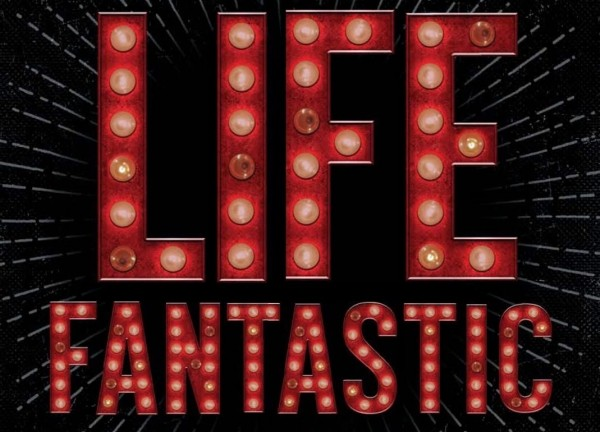 It's Live!! Cover Reveal: The Life Fantastic (Liza Ketchum) Plus Giveaway!!!