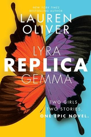 Featured Review: Replica (Lauren Oliver)