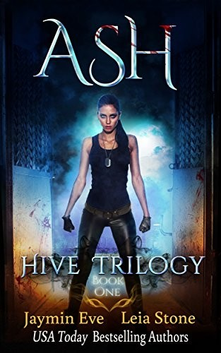 Featured Review: Ash (Hive Trilogy: 1) by Leia Stone & Jaymin Eve