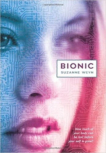 Featured Review: Bionic by Suzanne Weyn