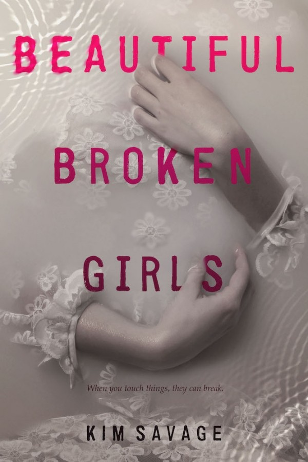 Giveaway: BEAUTIFUL BROKEN GIRLS by Kim Savage (US Only)