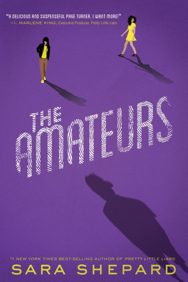 Giveaway: THE AMATEURS by Sara Shepard (US Only)