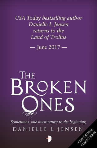 Press Release & Giveaway: The Broken Ones (Danielle L Jensen)
