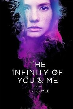 Featured Review: The Infinity of You & Me by J.Q. Coyle