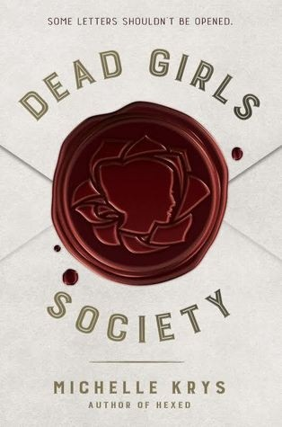 Featured Review: Dead Girls Society (Michelle Krys)