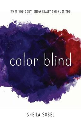 Featured Review: Color Blind (Sheila Sobel)