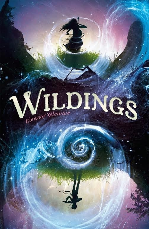 Spotlight on Wildings (Eleanor Glewwe), First Chapter Reveal & Giveaway