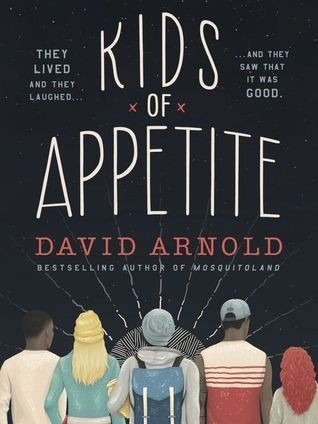 Featured Review: Kids Of Appetite (David Arnold)