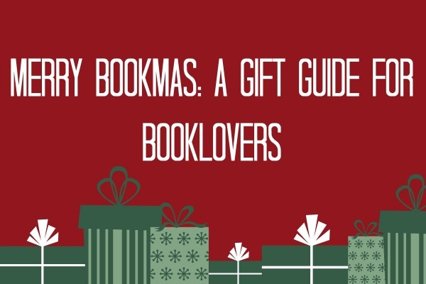 Merry Bookmas: A Gift Guide for Book Lovers