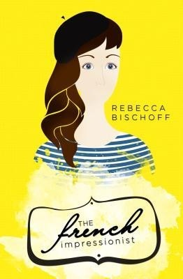 Featured Review: The French Impressionist (Rebecca Bischoff)