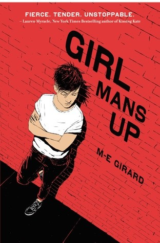 Featured Review: Girl Mans Up (M-E Girard)